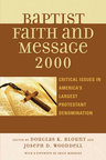 link and cover image for the book The Baptist Faith and Message 2000: Critical Issues in America's Largest Protestant Denomination