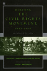 link and cover image for the book Debating the Civil Rights Movement, 1945–1968, Second Edition