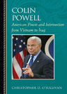 link and cover image for the book Colin Powell: American Power and Intervention From Vietnam to Iraq