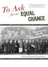link and cover image for the book To Ask for an Equal Chance: African Americans in the Great Depression