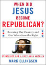 link and cover image for the book When Did Jesus Become Republican?: Rescuing Our Country and Our Values from the Right-- Strategies for a Post-Bush America