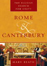 link and cover image for the book Rome and Canterbury: The Elusive Search for Unity