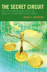 link and cover image for the book The Secret Circuit: The Little-Known Court Where the Rules of the Information Age Unfold