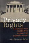 link and cover image for the book Privacy Rights: Cases Lost and Causes Won Before the Supreme Court