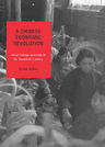 link and cover image for the book A Chinese Economic Revolution: Rural Entrepreneurship in the Twentieth Century