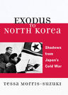 link and cover image for the book Exodus to North Korea: Shadows from Japan's Cold War