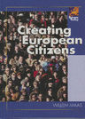 link and cover image for the book Creating European Citizens