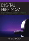link and cover image for the book Digital Freedom: How Much Can You Handle?