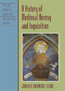 link and cover image for the book A History of Medieval Heresy and Inquisition