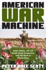 link and cover image for the book American War Machine: Deep Politics, the CIA Global Drug Connection, and the Road to Afghanistan