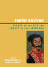 link and cover image for the book Simón Bolívar: Essays on the Life and Legacy of the Liberator