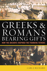 link and cover image for the book Greeks & Romans Bearing Gifts: How the Ancients Inspired the Founding Fathers