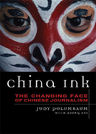 link and cover image for the book China Ink: The Changing Face of Chinese Journalism