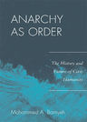 link and cover image for the book Anarchy as Order: The History and Future of Civic Humanity