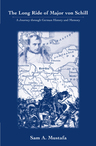 link and cover image for the book The Long Ride of Major Von Schill: A Journey Through German History and Memory