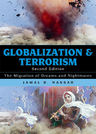 link and cover image for the book Globalization and Terrorism: The Migration of Dreams and Nightmares, Second Edition
