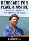 link and cover image for the book Renegade for Peace and Justice: A Memoir of Political and Personal Courage