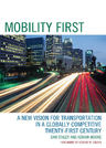 link and cover image for the book Mobility First: A New Vision for Transportation in a Globally Competitive Twenty-first Century