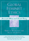 link and cover image for the book Global Feminist Ethics