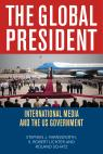 link and cover image for the book The Global President: International Media and the US Government