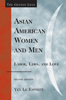 link and cover image for the book Asian American Women and Men: Labor, Laws, and Love, Second Edition