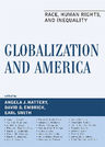 link and cover image for the book Globalization and America: Race, Human Rights, and Inequality