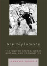 link and cover image for the book Dry Diplomacy: The United States, Great Britain, and Prohibition