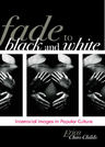 link and cover image for the book Fade to Black and White: Interracial Images in Popular Culture
