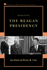link and cover image for the book Debating the Reagan Presidency