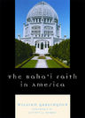 link and cover image for the book The Baha'i Faith in America