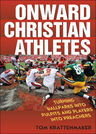 link and cover image for the book Onward Christian Athletes: Turning Ballparks into Pulpits and Players into Preachers