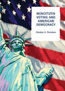 link and cover image for the book Noncitizen Voting and American Democracy