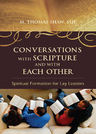 link and cover image for the book Conversations with Scripture and with Each Other: Spiritual Formation for Lay Leaders