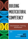 link and cover image for the book Building Multicultural Competency: Development, Training, and Practice
