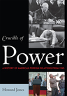 link and cover image for the book Crucible of Power: A History of American Foreign Relations from 1945
