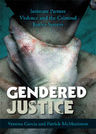 link and cover image for the book Gendered Justice: Intimate Partner Violence and the Criminal Justice System