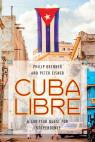 link and cover image for the book Cuba Libre: A 500-Year Quest for Independence