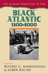 link and cover image for the book The Human Tradition in the Black Atlantic, 1500–2000