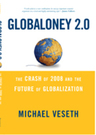 link and cover image for the book Globaloney 2.0: The Crash of 2008 and the Future of Globalization