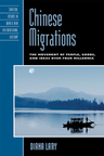 link and cover image for the book Chinese Migrations: The Movement of People, Goods, and Ideas over Four Millennia