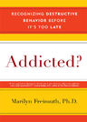 link and cover image for the book Addicted?: Recognizing Destructive Behaviors Before It's Too Late