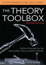 link and cover image for the book The Theory Toolbox: Critical Concepts for the Humanities, Arts, & Social Sciences, 2nd Edition