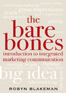 link and cover image for the book The Bare Bones Introduction to Integrated Marketing Communication