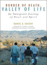 link and cover image for the book Border of Death, Valley of Life: An Immigrant Journey of Heart and Spirit