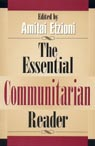 link and cover image for the book The Essential Communitarian Reader