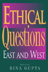 link and cover image for the book Ethical Questions: East and West