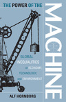 link and cover image for the book The Power of the Machine: Global Inequalities of Economy, Technology, and Environment