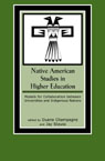 link and cover image for the book Native American Studies in Higher Education: Models for Collaboration between Universities and Indigenous Nations