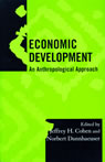 link and cover image for the book Economic Development: An Anthropological Approach