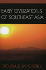 link and cover image for the book Early Civilizations of Southeast Asia